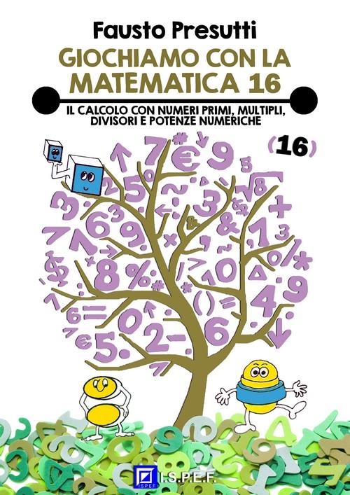 Eshop giochiamo con la matematica 16 - Tavole numeriche numeri primi ...